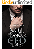 O destino do CEO (Portuguese Edition)