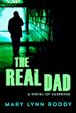 The Real Dad: A Novel of Suspense
