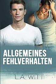 Allgemeines Fehlverhalten (Ungebührliches Verhalten 2) (German Edition)