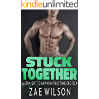 Stuck Together: A Straight to Gay M/M First Time Erotica