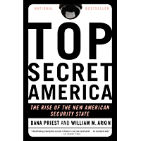 Top Secret America: The Rise of the New American Security State (English Edition)