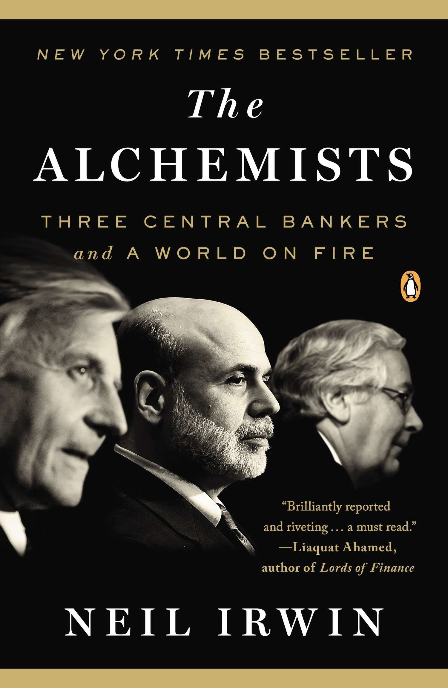 Image result for The Alchemists: Three Central Bankers and a World On Fire - Neil Irwin