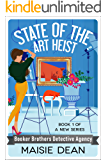 State of the Art Heist (Booker Brothers Detective Agency Book 1)