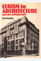 Cubism in architecture and the applied arts: Bohemia and France, 1910-1914 Hardcover