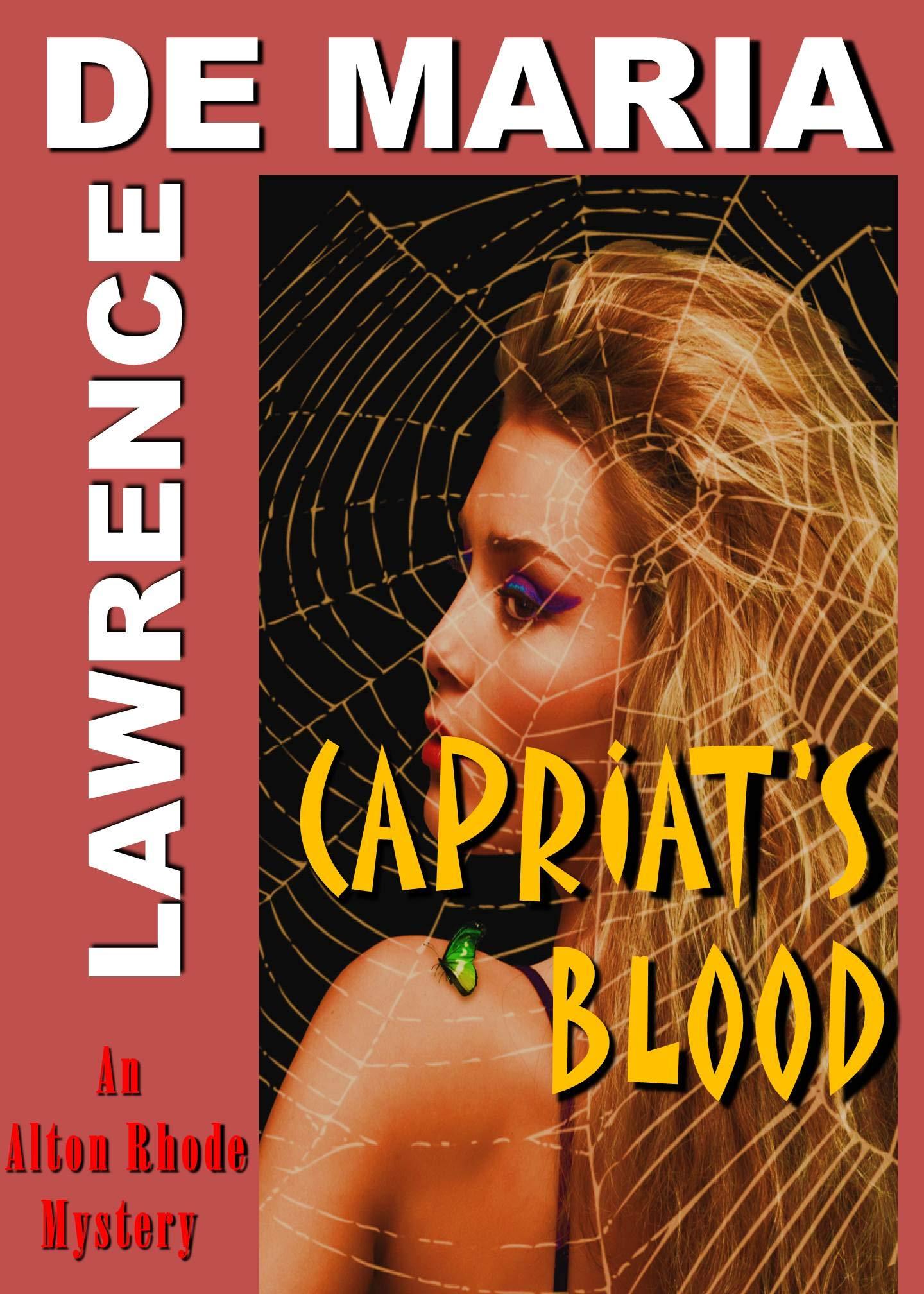 CAPRIATI'S BLOOD: An Alton Rhode Mystery (ALTON RHODE MYSTERIES Book 1)