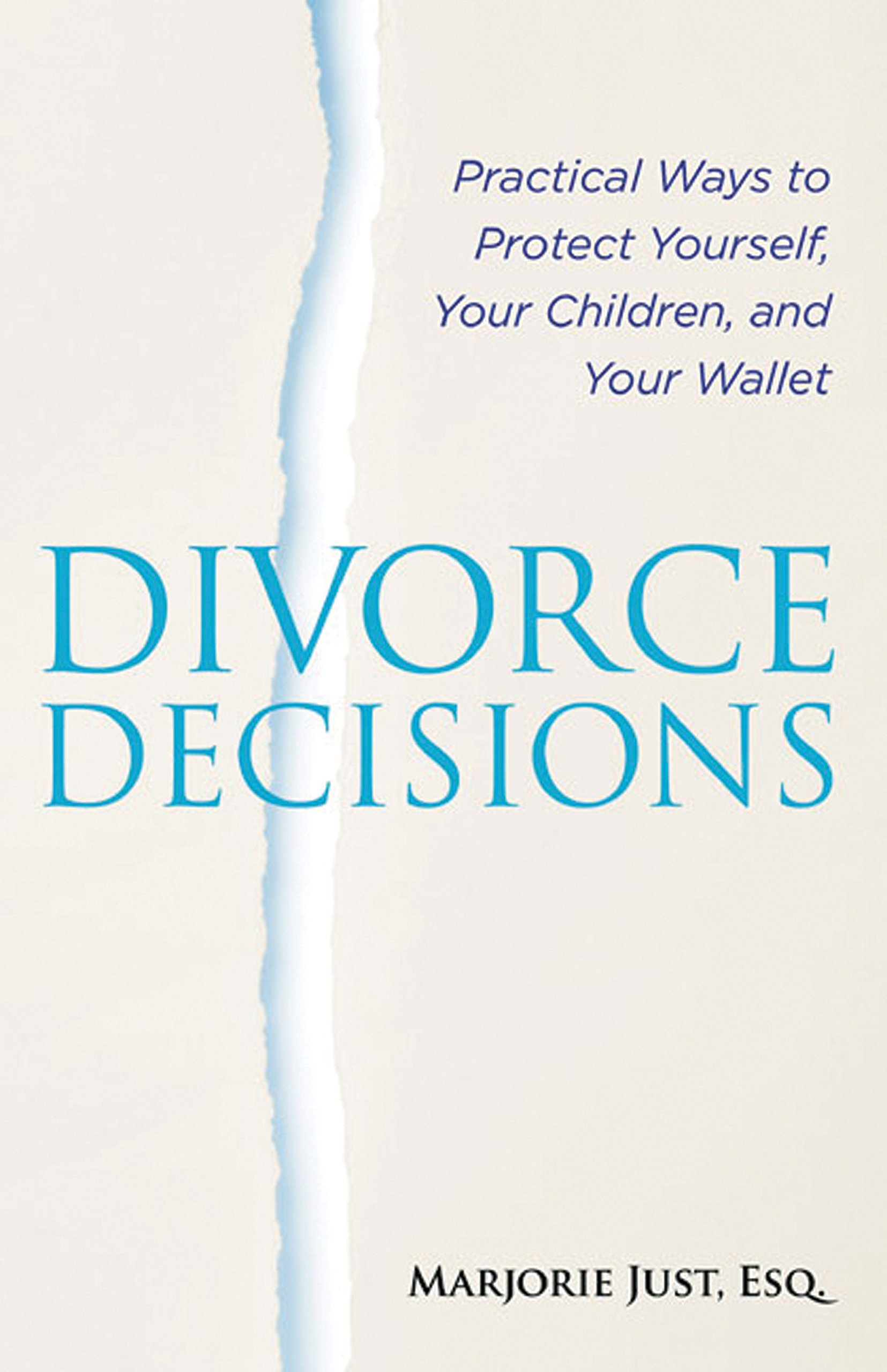 Divorce Decisions: Practical Ways to Protect Yourself, Your Children, and Your Wallet (Capital Ideas (Capital Books)) pdf