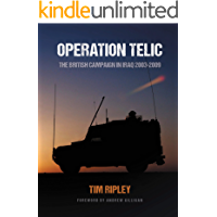 Operation Telic: The British Campaign in Iraq 2003-2009