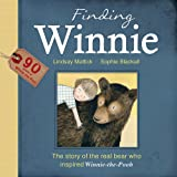 The Finding Winnie: The Story of the Real Bear Who Inspired Winnie-the-Pooh