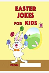 Easter Jokes for Kids: Easter book, Easter Gifts for Kids, Easter basket stuffers Kindle Edition