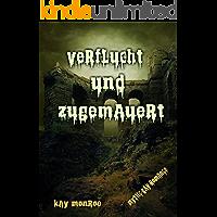 Verflucht und zugemauert (German Edition) book cover