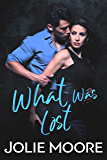 What Was Lost (Undeniable Book 2)