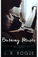 Burning Muses: A Novel Kindle Edition