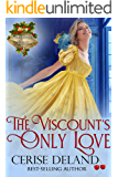The Viscount's Only Love: Christmas Belles, Book 2