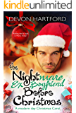 The Nightmare Ex-Boyfriend Before Christmas: A modern day Christmas Carol