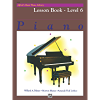 Alfred's Basic Piano Library - Lesson Book 6: Learn to Play with this Esteemed Piano Method book cover