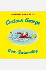Curious George Goes Swimming Kindle Edition