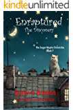 Enraptured - The Discovery: The Sugar Maple Chronicles - Book 7