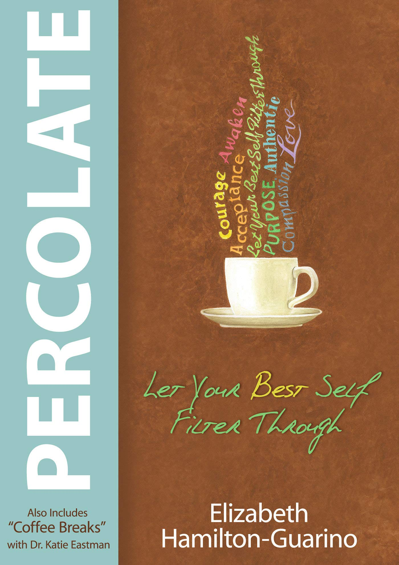 Percolate: Let Your Best Self Filter Through pdf epub