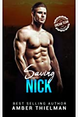 Saving Nick: A Steamy First Responder Romance (Heroes With Badges Book 4) Kindle Edition