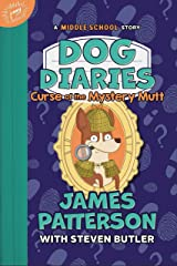 Dog Diaries: Curse of the Mystery Mutt: A Middle School Story Kindle Edition