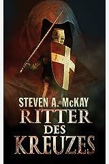 Ritter Des Kreuzes (German Edition) Kindle Edition