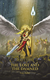 The Lost and the Damned (The Horus Heresy Siege of Terra Book 2)