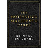 The Motivation Manifesto Cards: A 60-Card Deck