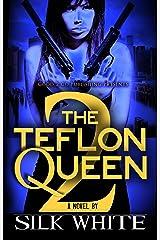 The Teflon Queen PT 2 Kindle Edition