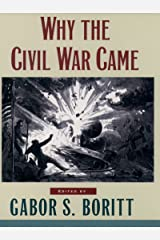 Why the Civil War Came (Gettysburg Civil War Institute Books) (English Edition) eBook Kindle