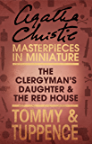 The Clergyman's Daughter/Red House: An Agatha Christie Short Story