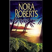 Tussen water en wind (Nora Roberts Book 15)