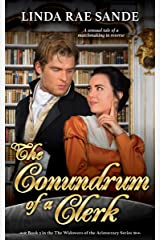 The Conundrum of a Clerk (The Widowers of the Aristocracy Book 3) Kindle Edition