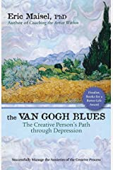 The Van Gogh Blues: The Creative Person's Path Through Depression Paperback