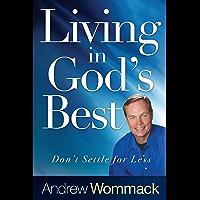 Living in God's Best: Don't Settle for Less