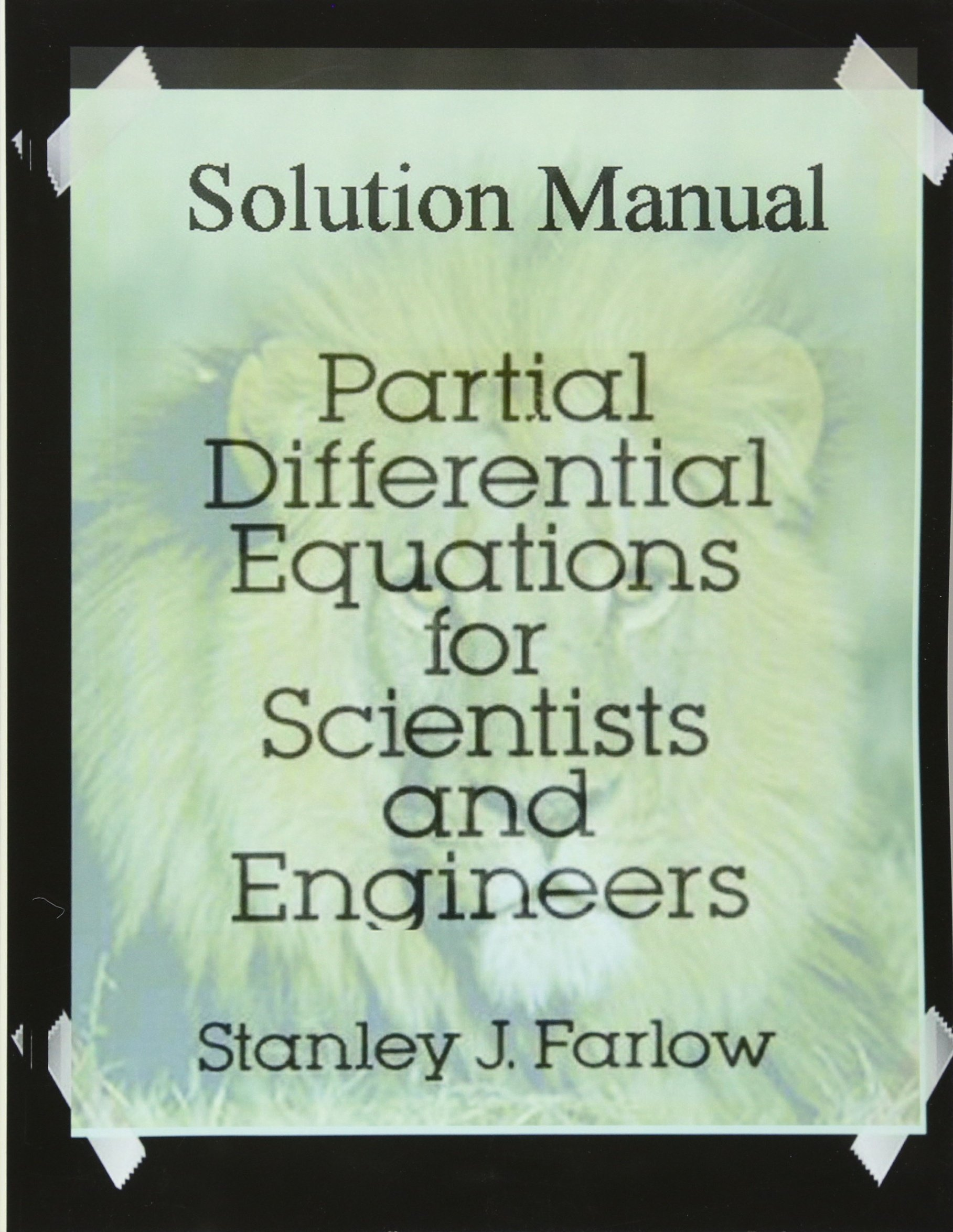 Solution Manual: Partial Differential Equations for Scientists and  Engineers: S. J. Farlow: 9781541267343: Amazon.com: Books