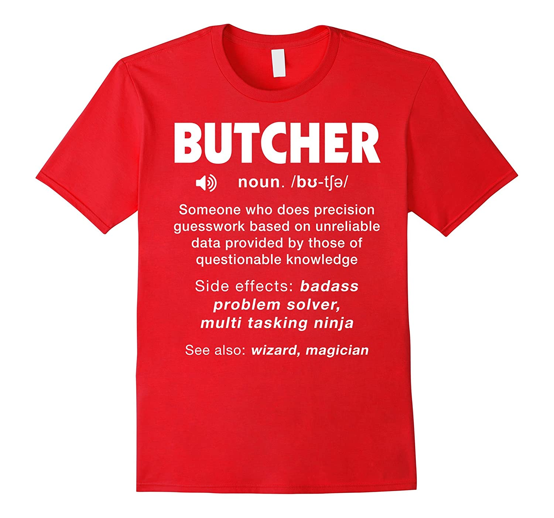 Butcher T Shirt - We Do Precision Guess Work Shirt-TD