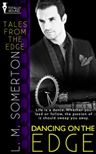 Dancing on the Edge (Tales from The Edge Book 3)