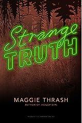 Strange Truth Kindle Edition