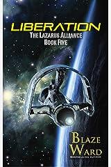 Liberation (The Lazarus Alliance Book 5) Kindle Edition