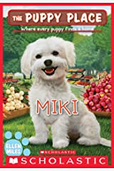 Miki (The Puppy Place #59) (English Edition) eBook Kindle