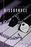 Dissonance (Dissonance Series Book 1)