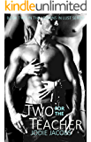 Two for the Teacher (Lessons in Lust: Taboo Collection Book 2)