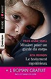 Mission pour un garde du corps - Le testament mystérieux - Une héritière sous surveillance (Black Rose)