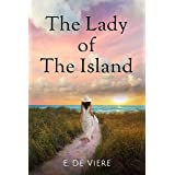 The Lady of the Island: A Novel