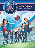 Paris Saint-Germain Academy T03 Affrontements