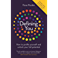 Defining You: How to profile yourself and unlock your full potential (English Edition)