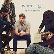 When I Go (From