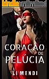 Coração de Pelúcia: Um Amor à primeira vista e outras também (Portuguese Edition)