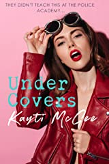 UnderCovers (Under the Covers Book 1) Kindle Edition