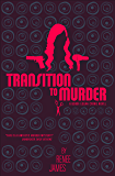 Transition to Murder: Book One